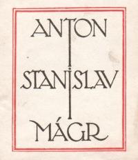 Bookplate of Antonín Stanislav Mágr, generous patron of the Slavonic Library, the editor of Prager Presse